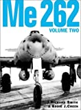 Me 262, Volume Two 1st edition by J. Richard Smith, Eddie J. Creek (2008) Gebundene Ausgabe