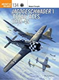 Jagdgeschwader 1 'Oesau' Aces 1939-45 (Aircraft of the Aces, Band 134)