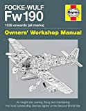 Douglas, G: Focke Wulf Fw190 Owners' Workshop Manual (Haynes Owners' Workshop Manual)