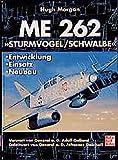 Me 262 - 'Sturmvogel, Schwalbe'