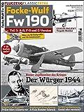 Die Fw 190 A-8 und F-8: Flugzeug Classic Extra 15