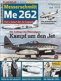 Messerschmitt Me 262: Flugzeug Classic Extra